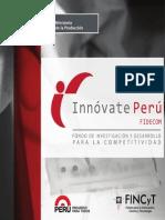 Conozca un poco más sobre Innóvate Perú Fidecom