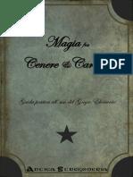 Magia Fra Cenere e Carbone Guida Pratica All Uso Del Grigio Elemento