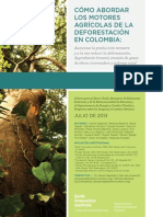 Cómo abordar los motores agrícolas de la deforestación en Colombia