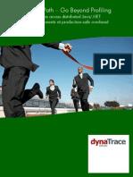 DynaTraceWhitepaper - Go Beyond Profiling
