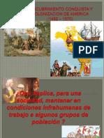 AMÉRICA, CONQUISTA Y COLONIZACIÓN