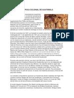 LA EPOCA COLONIAL DE GUATEMALA.docx