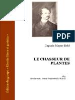 Le Chasseur de Plantes - Captain Mayne Reid
