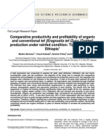 Comparative Productivity and Profitability of Organic and Conventional Tef [Eragrostis Tef (Zucc.)Trotter] Production Under Rainfed Condition