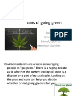 Pros and Cons of Going Green