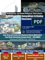 Pembelajaran dari AMDAL Reklamasi Teluk Jakarta. Reklamasi dan Dampaknya terhadap Ekosistem Perairan