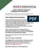 Como Grabar y Montar Archivos ó Imágenes ISO ó Similares