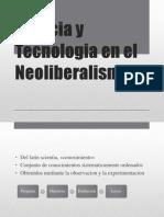 Ciencia y Tecnologia en El Neoliberalismo Final