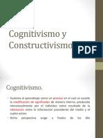 Cognitivismo y Constructivismo