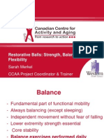 Restorative Balls for Strength Balance Flexibility