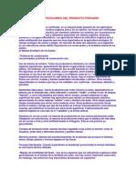 CARACTERÍSTICAS PECULIARES DEL PRODUCTO PERUANO