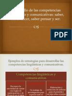 Desarrollo de las competencias lingüísticas y comunicativas