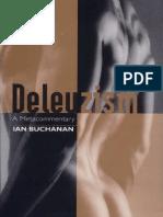 Buchanan - Deleuzism a Metacommentary
