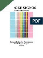 Os Doze Signos - O Autoconhecimento (psicografia Luiz Guilherme Marques - espíritos diversos)