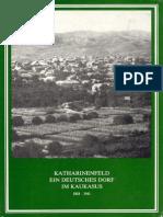 Katharinefeld Ein Deutsches Dorf Im Kaukasus