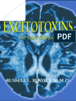 Excitotoxins - the taste that kills