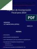 CURSO REGIMEN DE INCORPORACION 2014.pptx