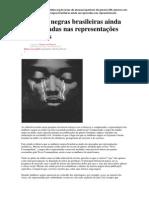 Mulheres negras brasileiras ainda são ignoradas nas representações midiáticas