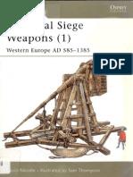 Medieval Siege Weapons (1) Western Europe AD 585 - 1385 [Osprey New Vanguard 58]
