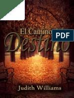 El Camino Del Destino Judith Williams