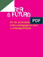 Kit Saber o Futuro Final