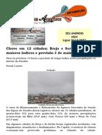 Chove em 12 cidades; Brejo e Sertão registram maiores índices e previsão é de mais ocorrências