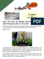 Taça da Copa do Mundo ficará exposta em João Pessoa no dia 11 de maio