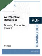 TM-1002 AVEVA Plant (12 Series) Drawing Production (Basic) Rev 2.0