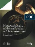 Historia Social de la Música Popular en Chile, 1890-1950 - 2004
