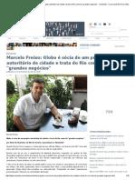 Marcelo Freixo_ Globo é sócia de um projeto autoritário de cidade e trata do Rio como de _grandes negócios_ - Viomundo - O que você não vê na mídia