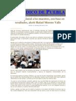 17-05-2013 Periódico de Puebla - Aumento salarial a los maestros, con base en resultados, alertó Rafael Moreno Valle..pdf