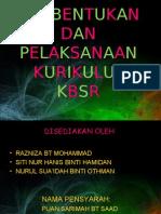Pembentukan Dan Pelaksanaan Kurikulum Kbsr