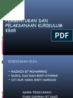 Pembentukan Dan Pelaksanaan KBSR