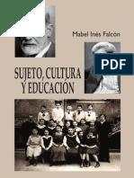 Falcon, Mabel Ines - Sujeto, Cultura y Educacion