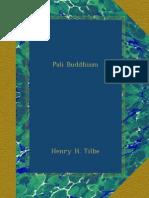 Tilbe, H.H. - Pali Buddhism (65p)