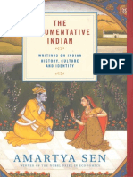 The Argumentative Indian Writings on Indian History, Culture and Identity (Amartya Sen)