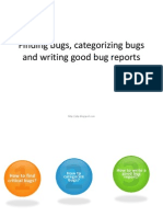 Finding, Categorizing & Reporting Bugs