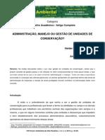 Administração, manejo ou gestão de unidades de conservação
