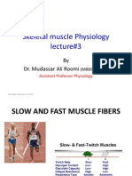 Lecture 3 Skeletal Muscle Physiology by Dr. Roomi