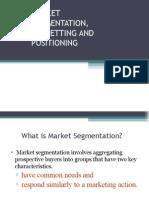 Market Segmentation Targeting and Positioning