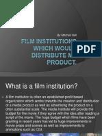 Film Institutes Evaluation Question.