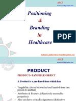 Branding & Positioning in healthcare