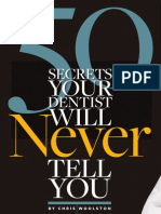 Secrets Your Dentist Won't Tell