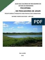 Projeto Piscicultura Familiar Viveiro Escavado Arari