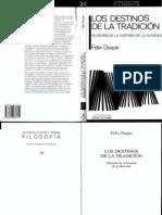 68376448 Felix Duque Los Destinos de La Tradicion Filosofia de La Historia de La Filosofia 1989