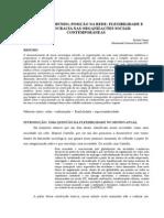 POSIÇÃO NO MUNDO, POSIÇÃO NA REDE FLEXIBILIDADE E MERITOCRACIA NAS ORGANIZAÇÕES SOCIAIS CONTEMPORÂNEAS