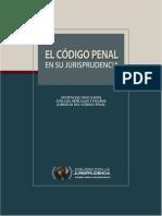 El Código Penal en su Jurisprudencia - DJ 2013.