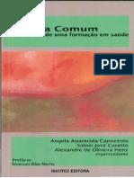 Clínica Comum itinerários de uma formação em saúde (com leitura binocularizada) - Copia