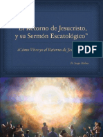 El Retorno de Jesucristo y Su Sermon Escatologico