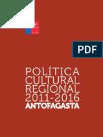 ANTOFAGASTA Politica Cultural Regional 2011 2016 Web